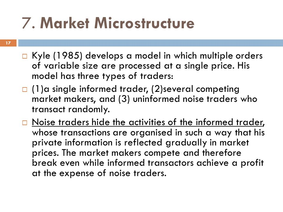 7. Market Microstructure