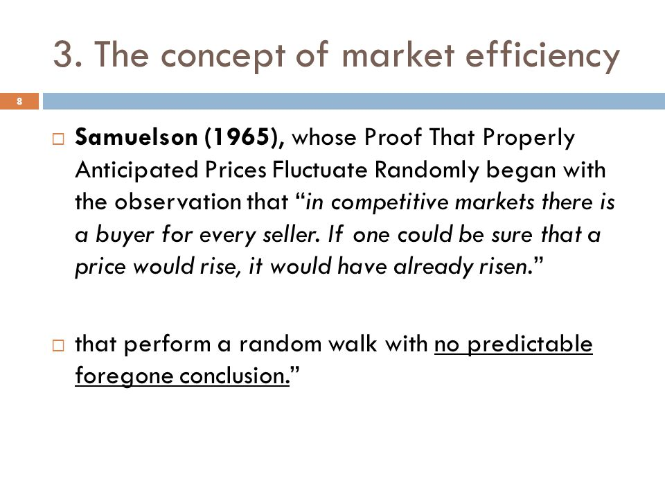 3. The concept of market efficiency