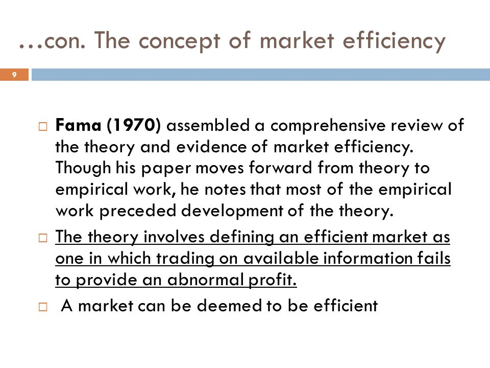 …con. The concept of market efficiency