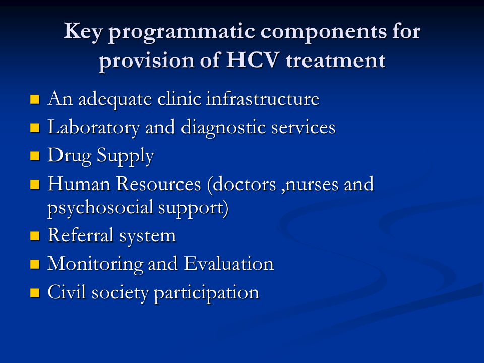 Key programmatic components for provision of HCV treatment