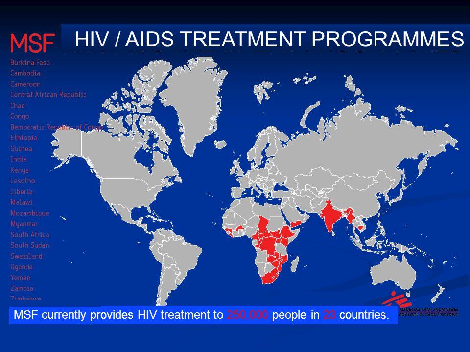 HIV / AIDS TREATMENT PROGRAMMES