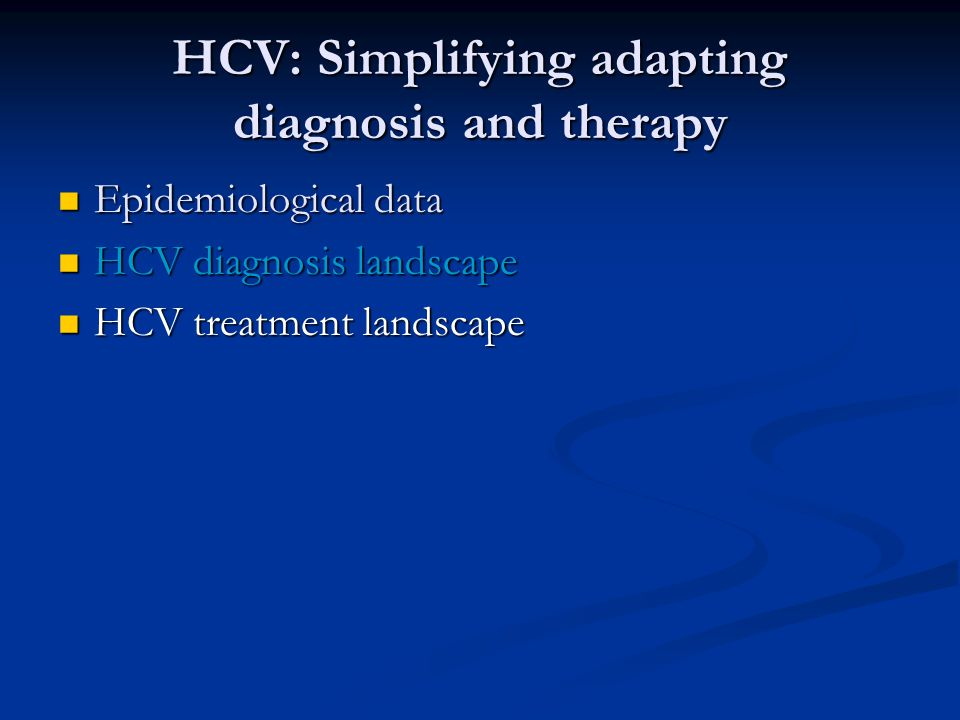 HCV: Simplifying adapting diagnosis and therapy