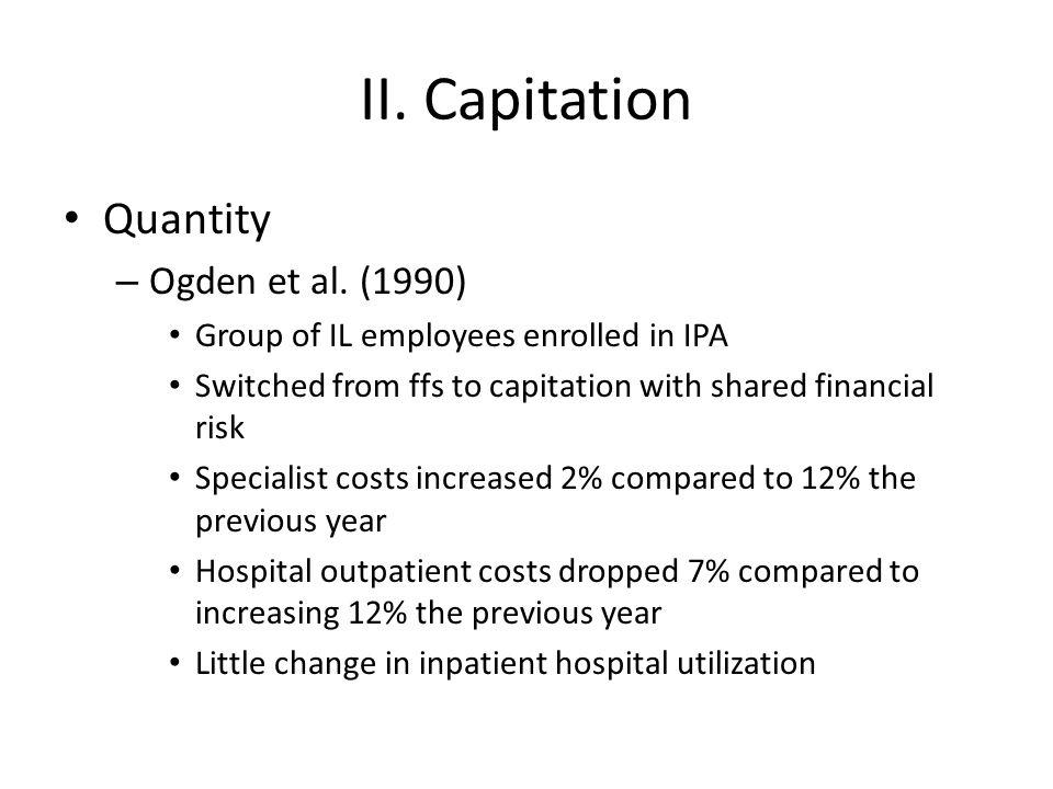 II. Capitation Quantity Ogden et al. (1990)