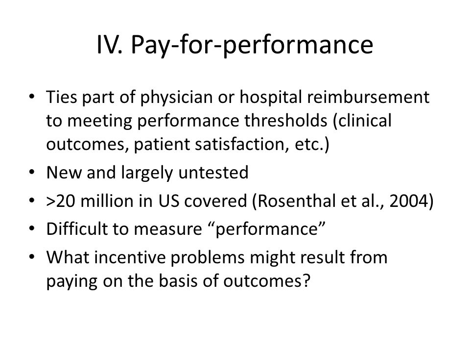 IV. Pay-for-performance