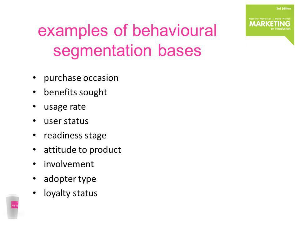 examples of behavioural segmentation bases