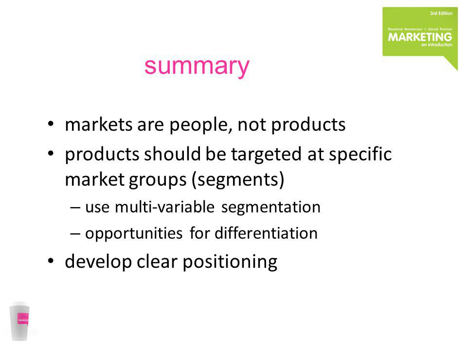 summary markets are people, not products