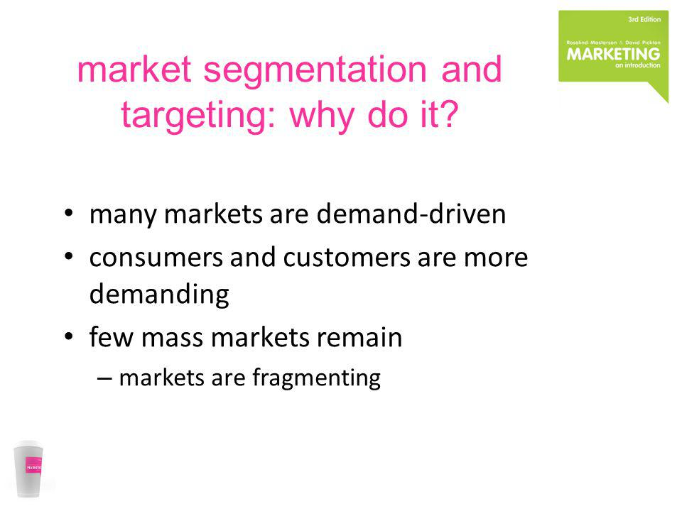 market segmentation and targeting: why do it