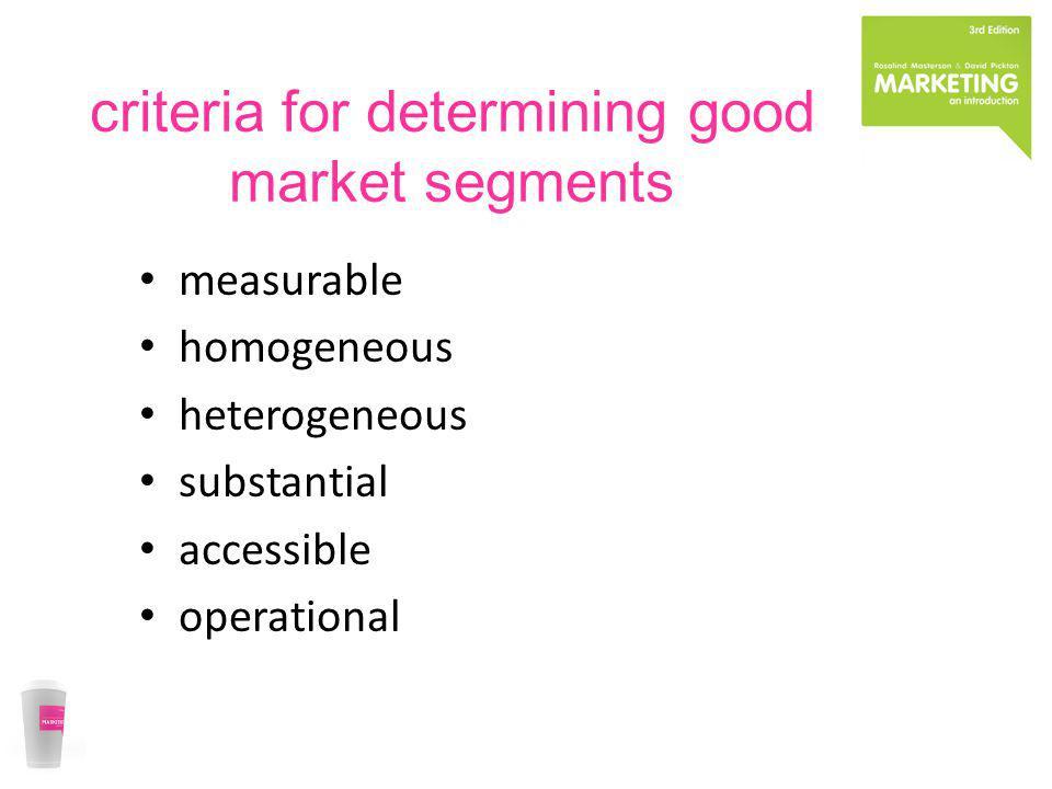 criteria for determining good market segments