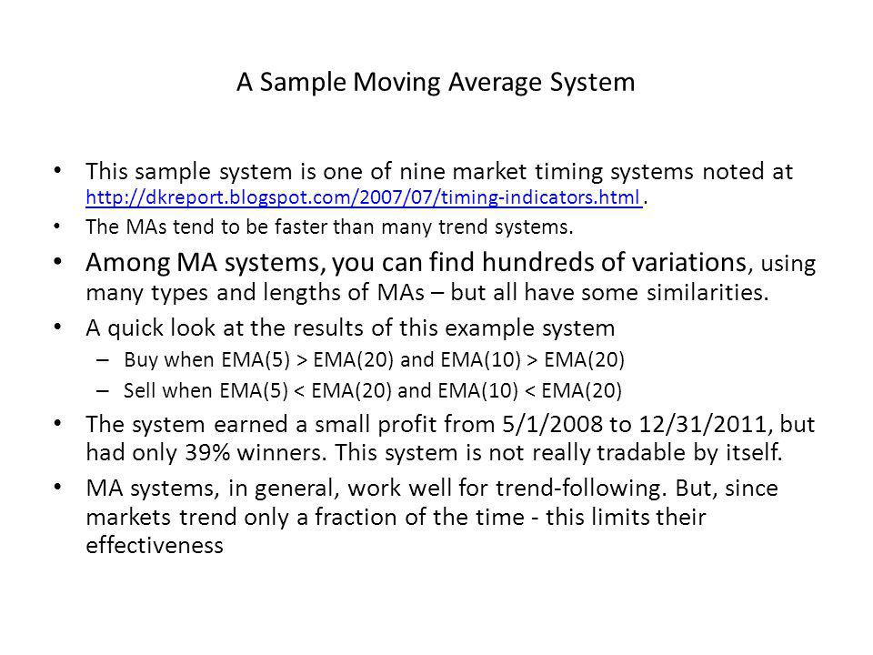 A Sample Moving Average System