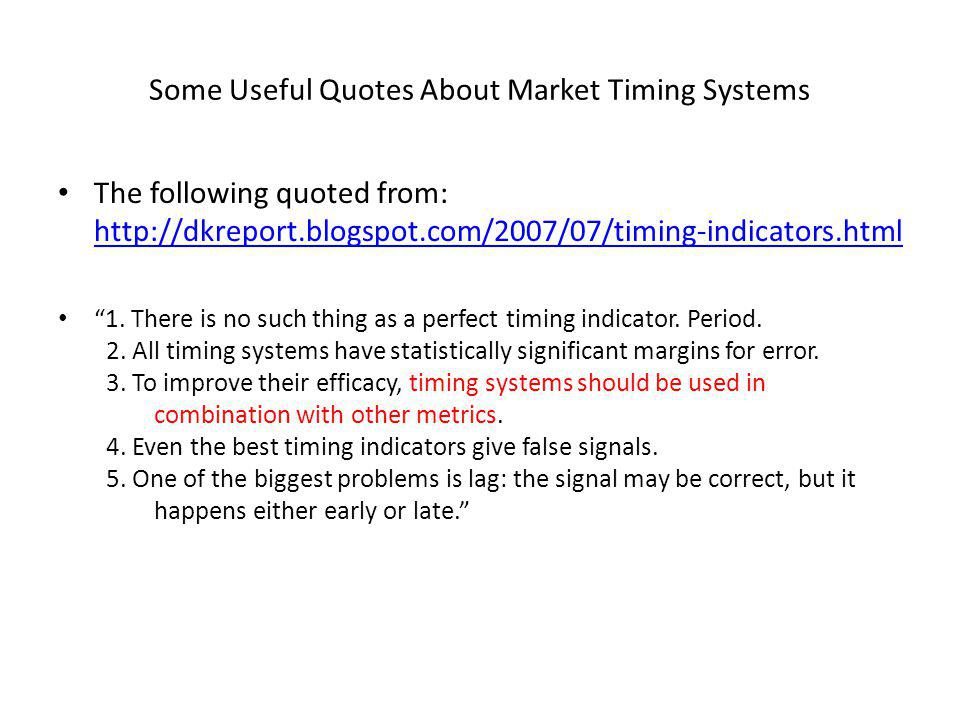 Some Useful Quotes About Market Timing Systems