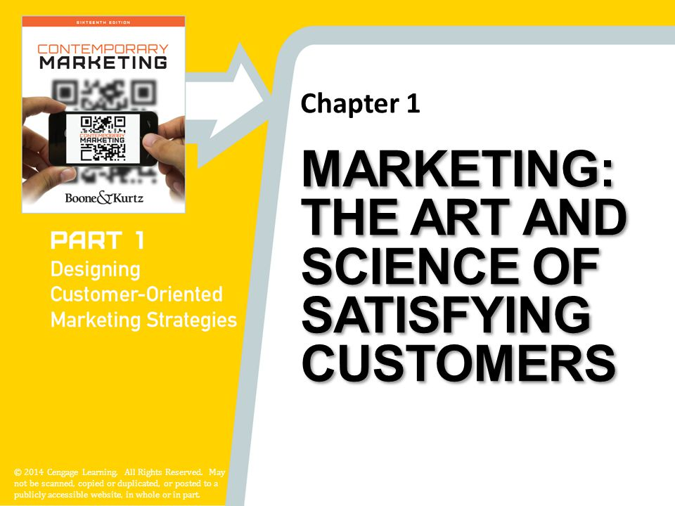 Marketing: The Art and Science of Satisfying Customers