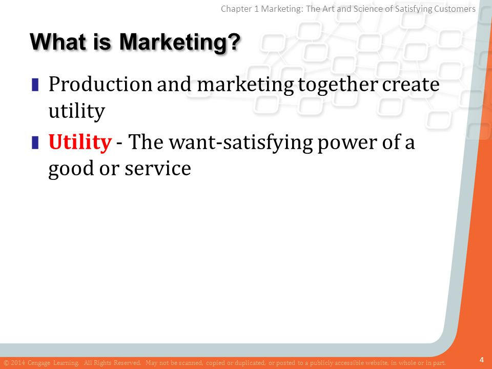What is Marketing Production and marketing together create utility