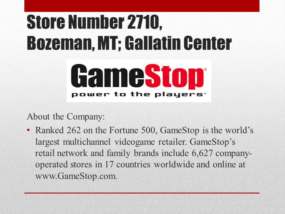 Store Number 2710, Bozeman, MT; Gallatin Center