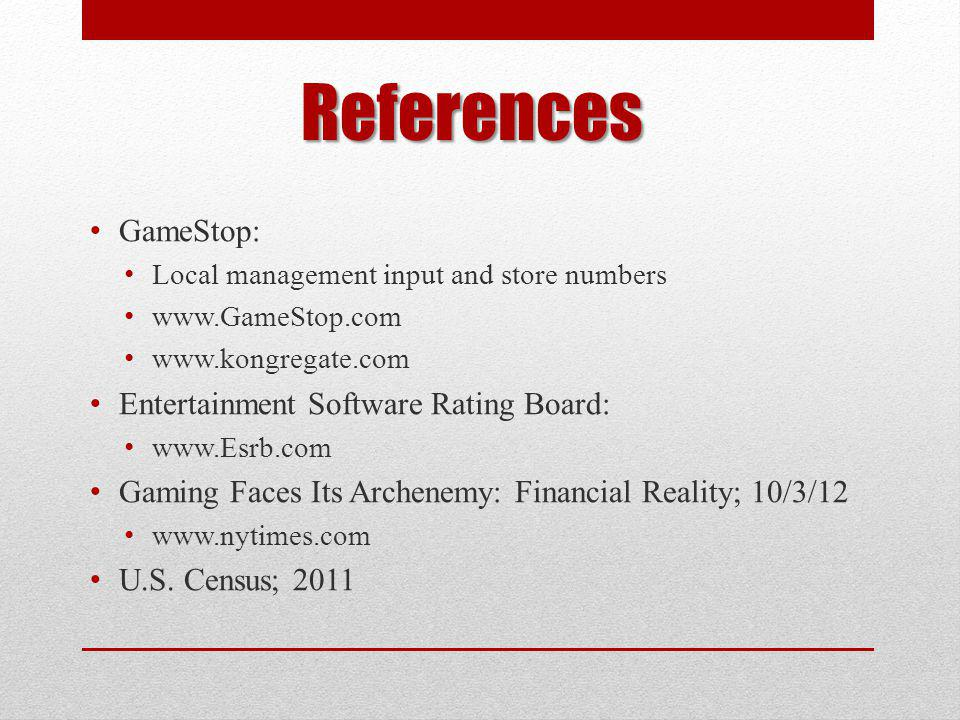 References GameStop: Entertainment Software Rating Board: