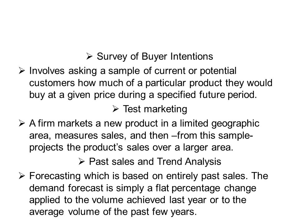Survey of Buyer Intentions