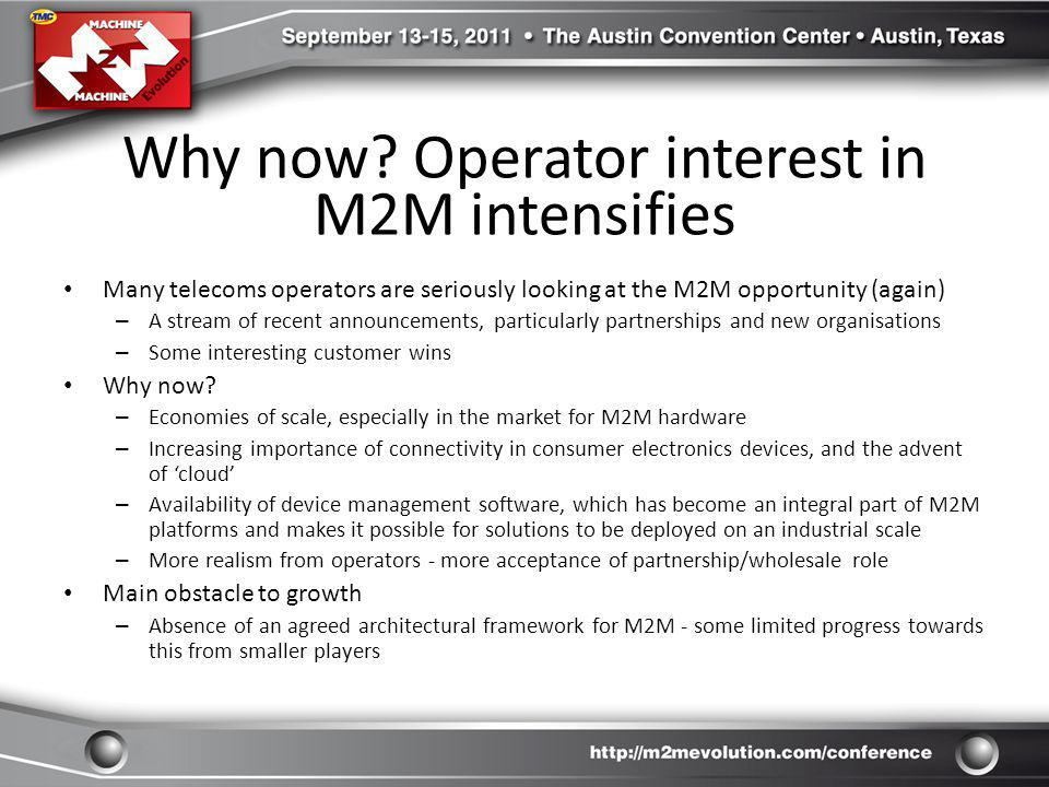 Why now Operator interest in M2M intensifies