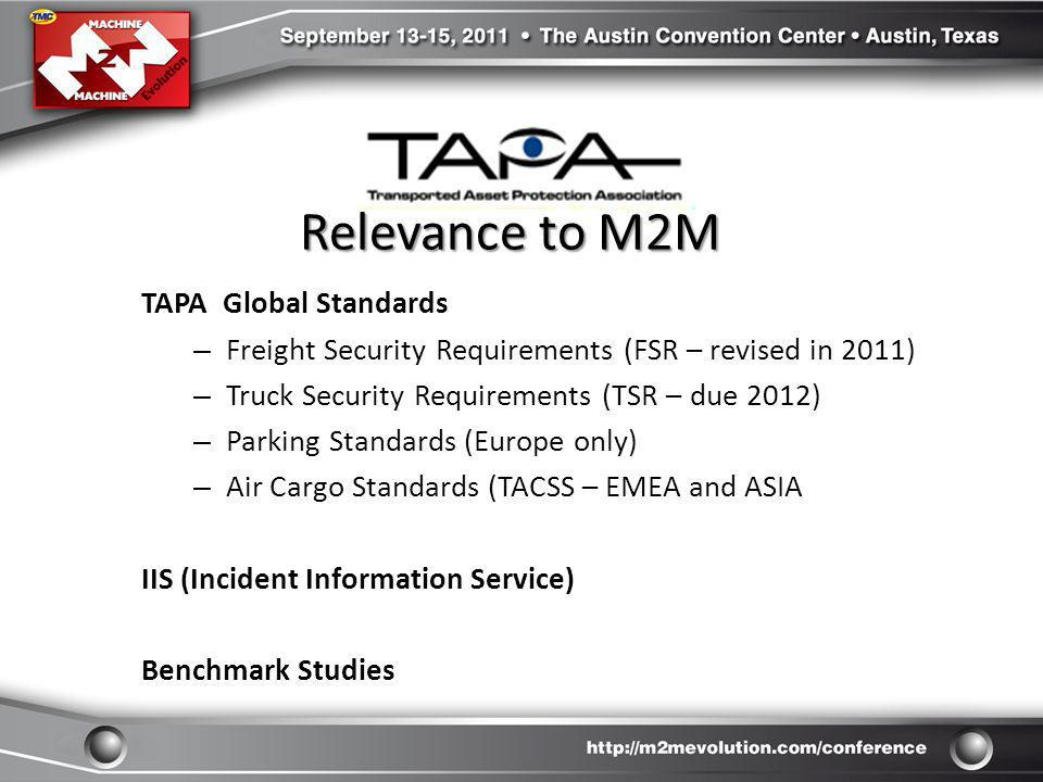 Relevance to M2M TAPA Global Standards