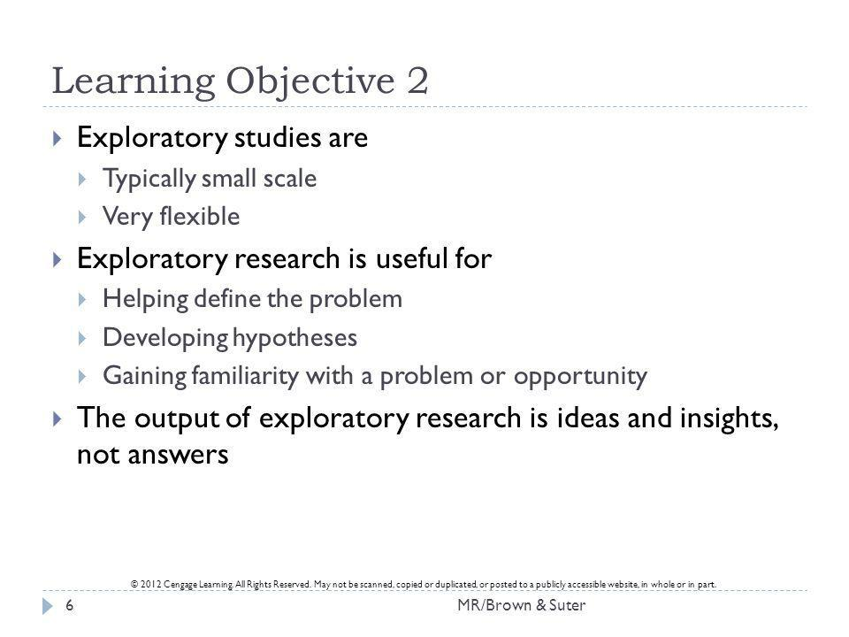 Learning Objective 2 Exploratory studies are