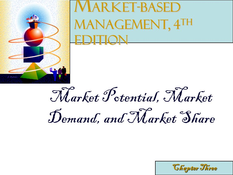 Market-Based Management, 4th edition