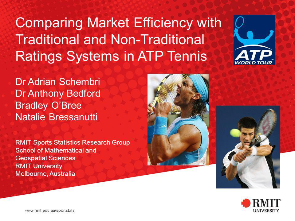 Comparing Market Efficiency with Traditional and Non-Traditional Ratings Systems in ATP Tennis