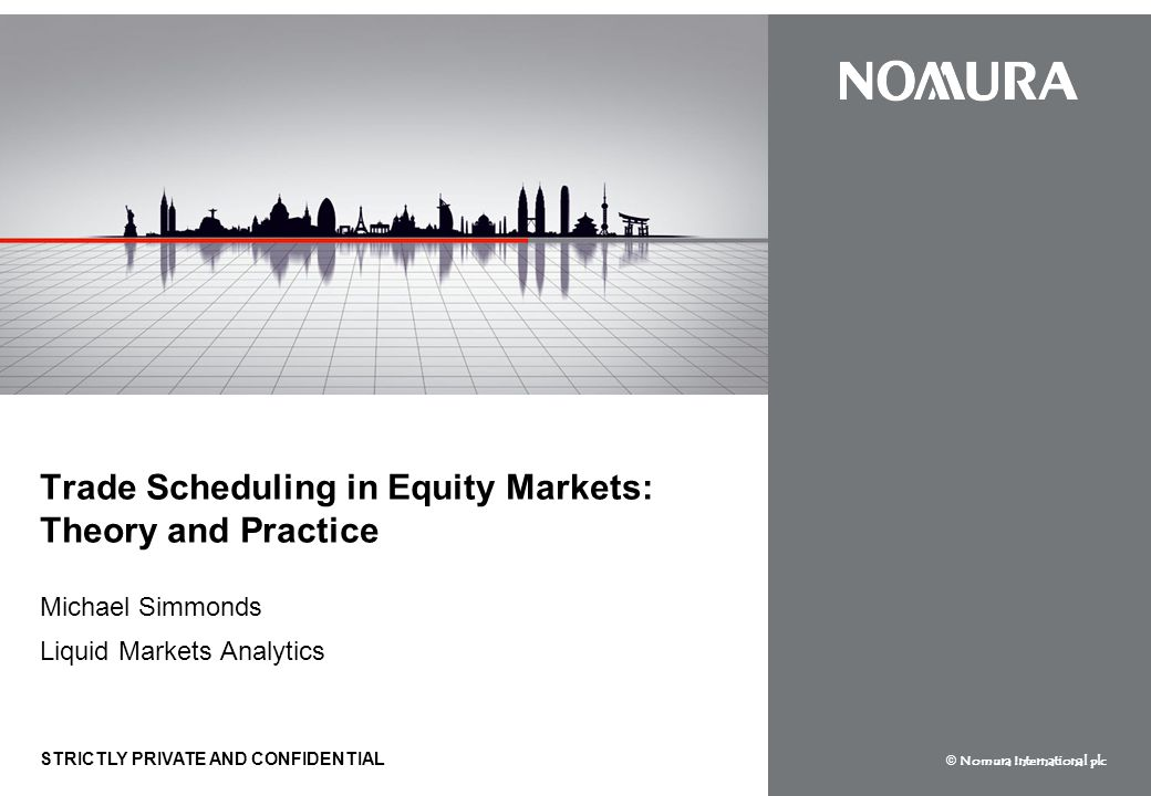 Trade Scheduling in Equity Markets: Theory and Practice