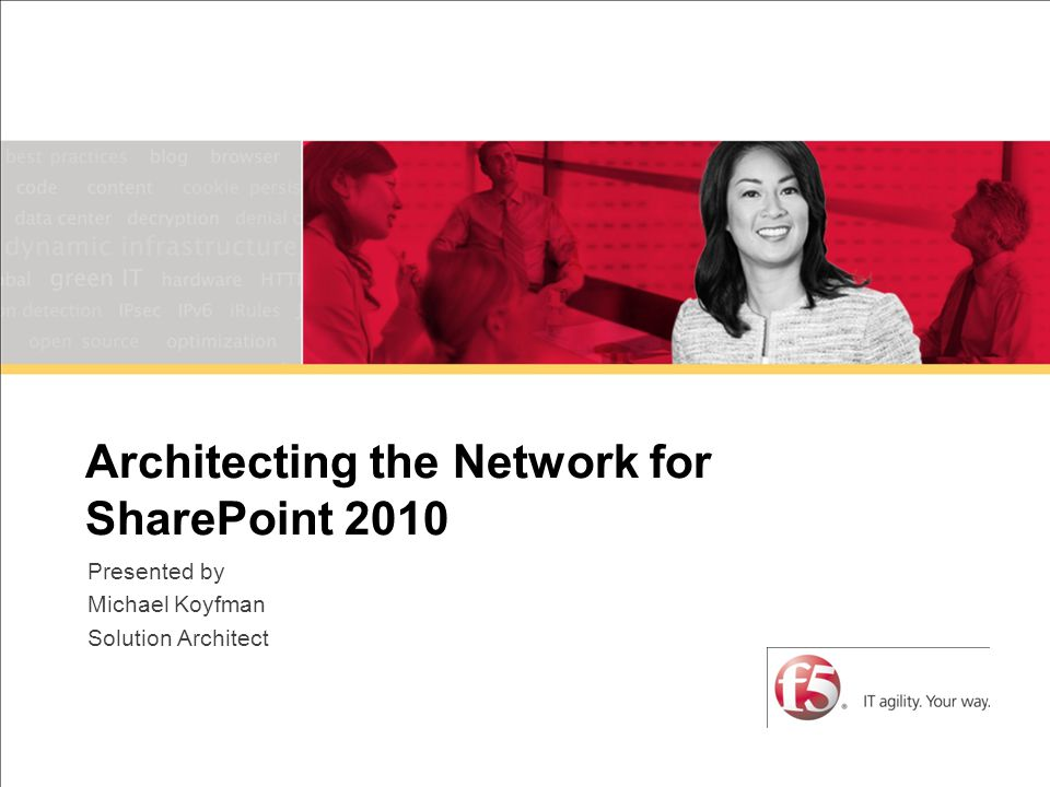 Architecting the Network for SharePoint 20102007