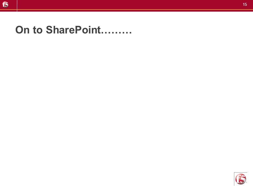 On to SharePoint………