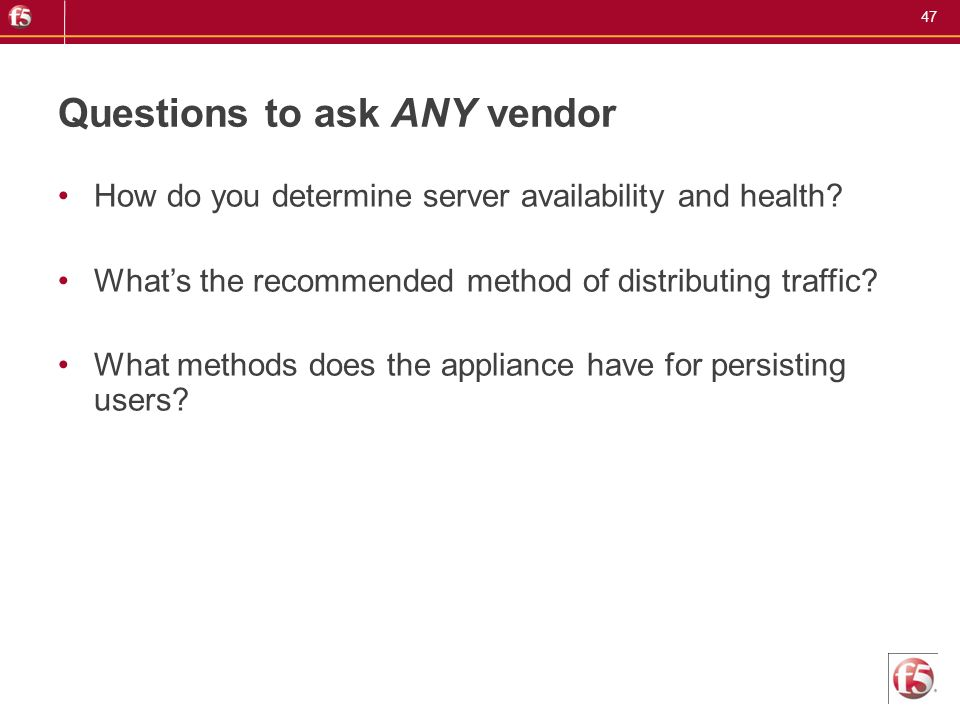 Questions to ask ANY vendor
