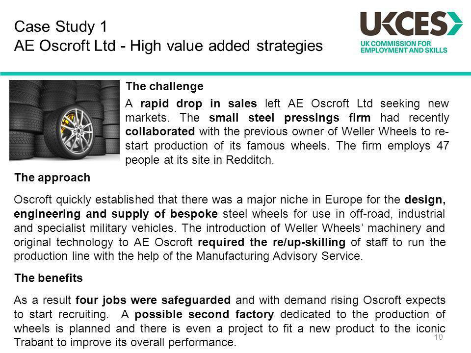 Case Study 1 AE Oscroft Ltd - High value added strategies