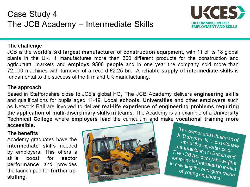 Case Study 4 The JCB Academy – Intermediate Skills
