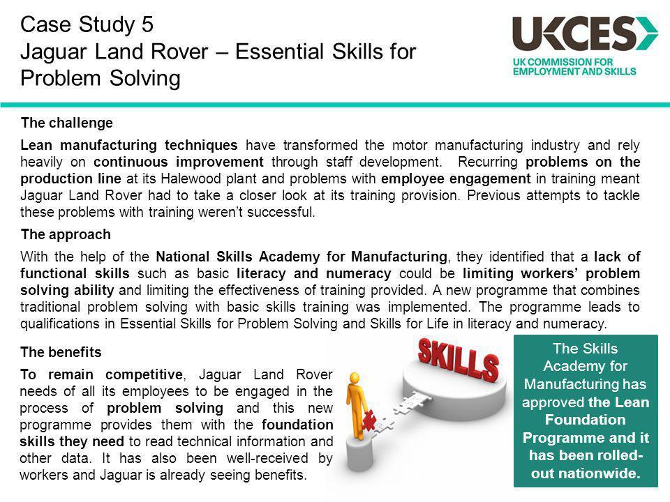 Case Study 5 Jaguar Land Rover – Essential Skills for Problem Solving