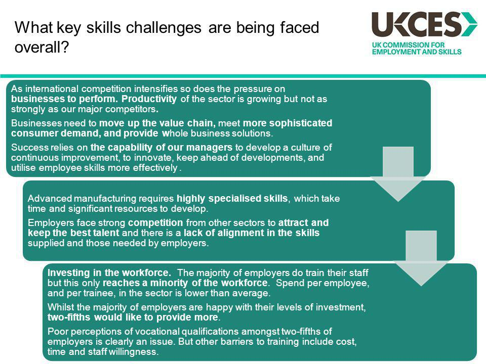 What key skills challenges are being faced overall