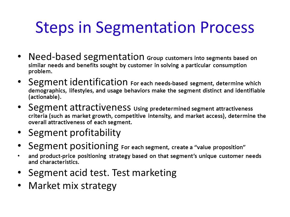 Steps in Segmentation Process