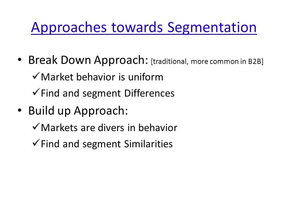 Approaches towards Segmentation