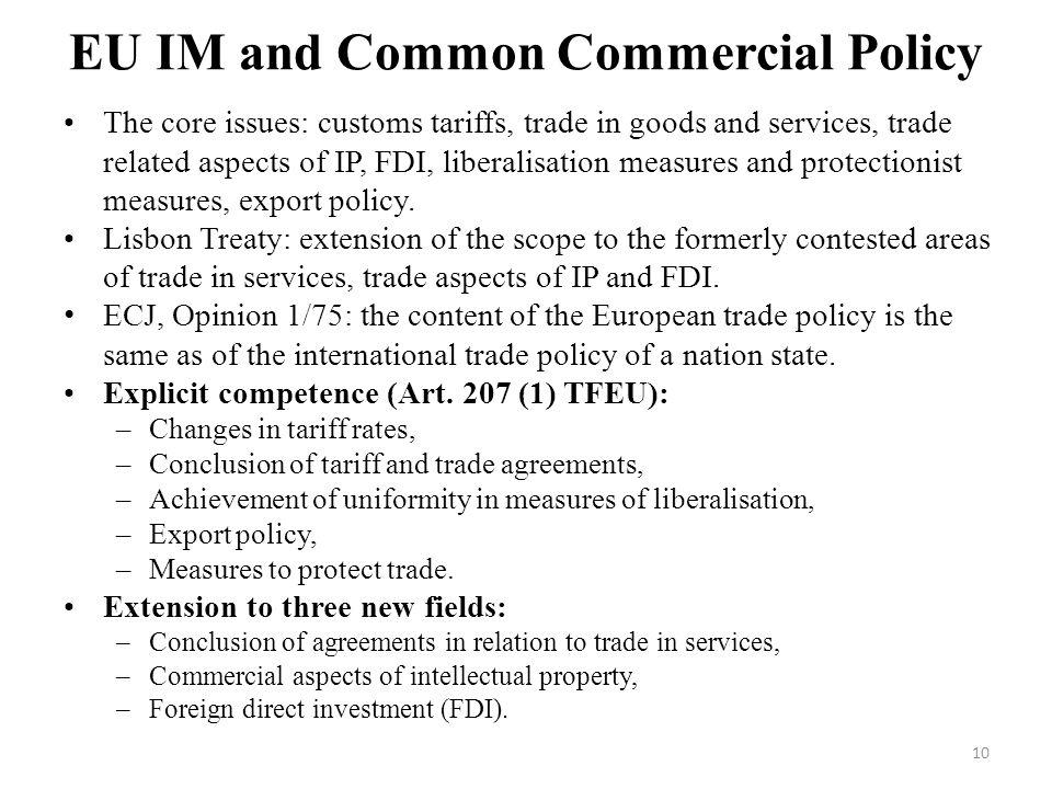 EU IM and Common Commercial Policy