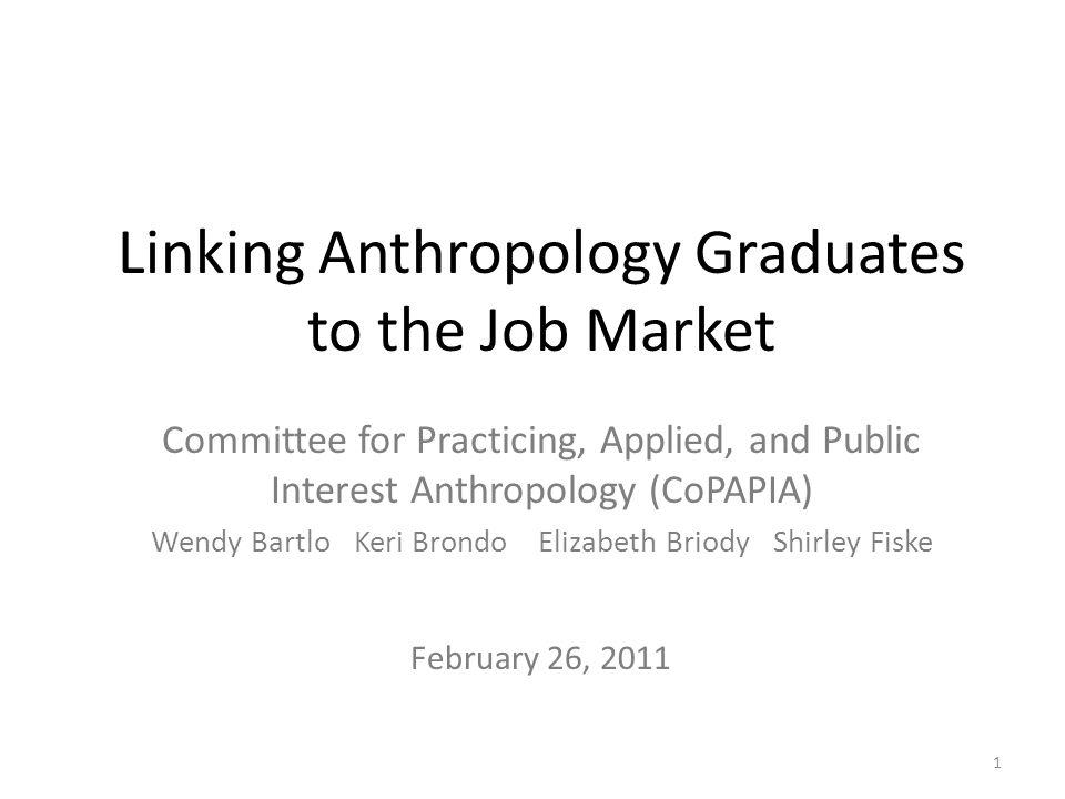 Linking Anthropology Graduates to the Job Market