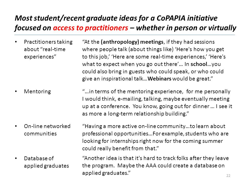 Most student/recent graduate ideas for a CoPAPIA initiative focused on access to practitioners – whether in person or virtually