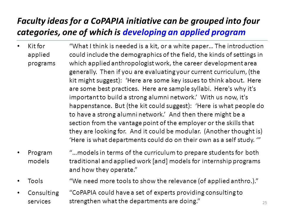 Faculty ideas for a CoPAPIA initiative can be grouped into four categories, one of which is developing an applied program