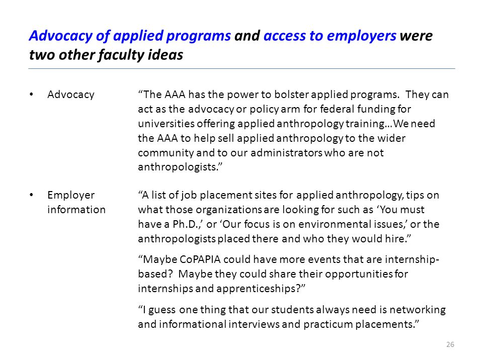 Advocacy of applied programs and access to employers were two other faculty ideas