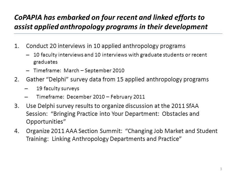 CoPAPIA has embarked on four recent and linked efforts to assist applied anthropology programs in their development