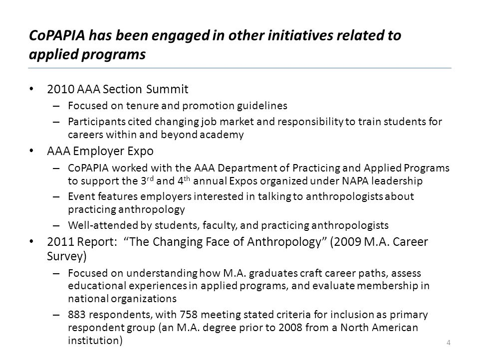 CoPAPIA has been engaged in other initiatives related to applied programs
