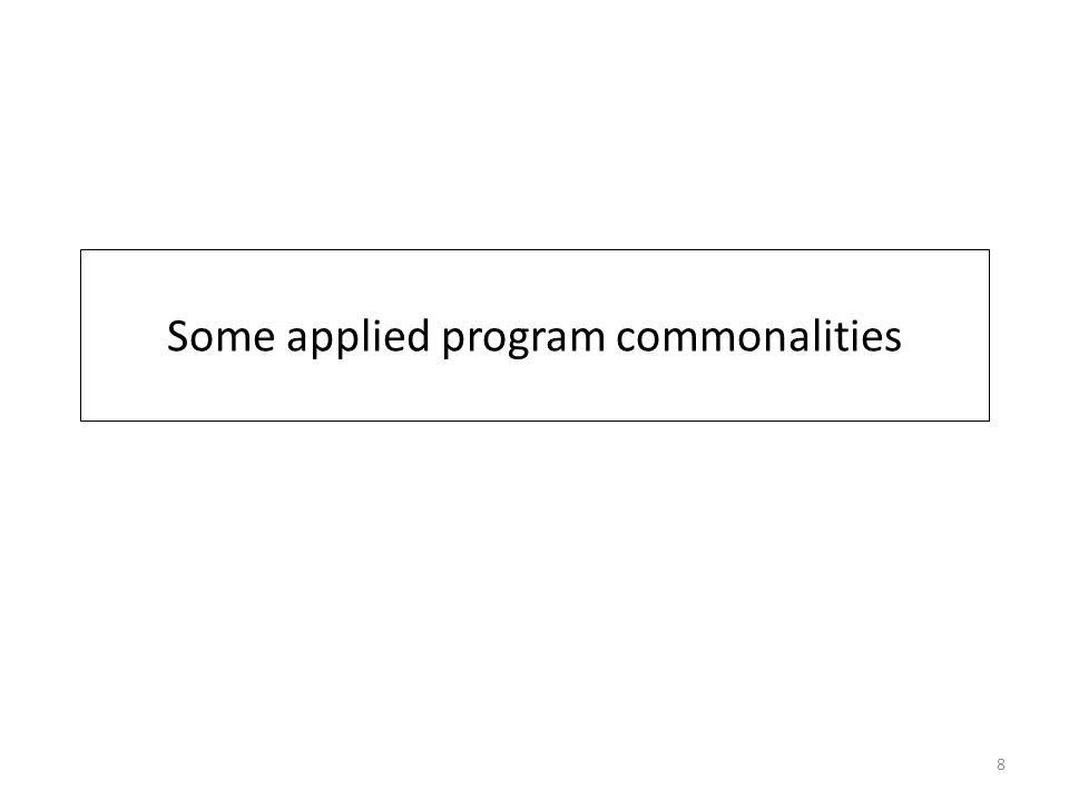Some applied program commonalities