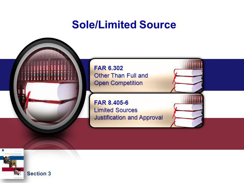 Sole/Limited Source FAR 6.302 Other Than Full and Open Competition