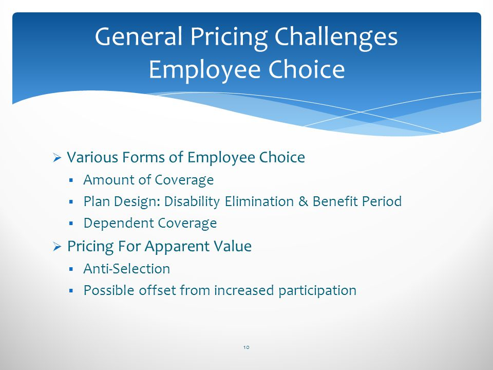 General Pricing Challenges Employee Choice