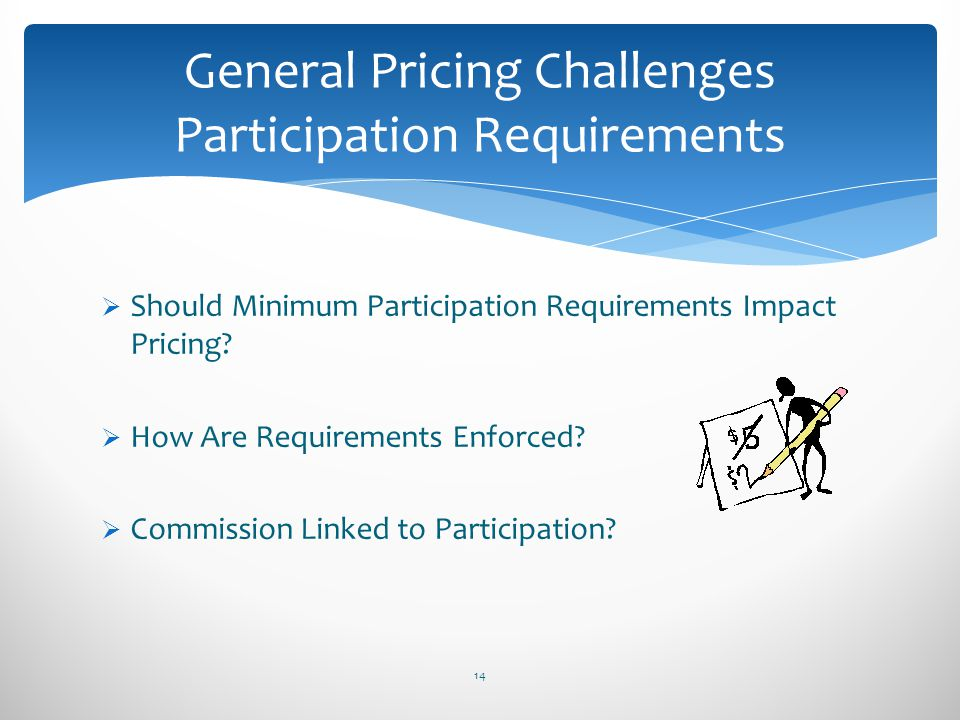 General Pricing Challenges Participation Requirements
