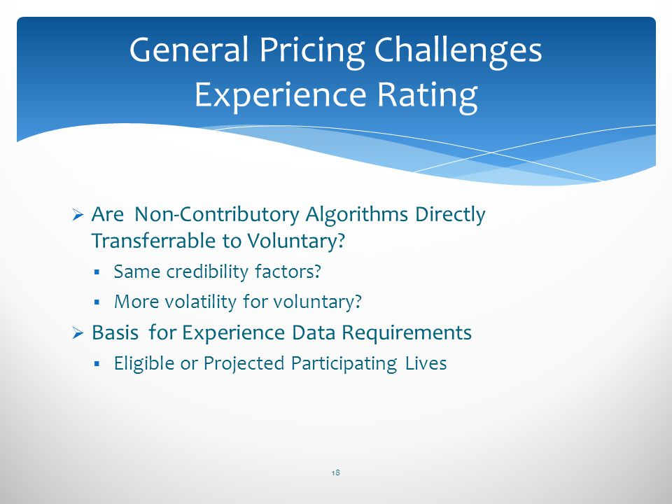 General Pricing Challenges Experience Rating