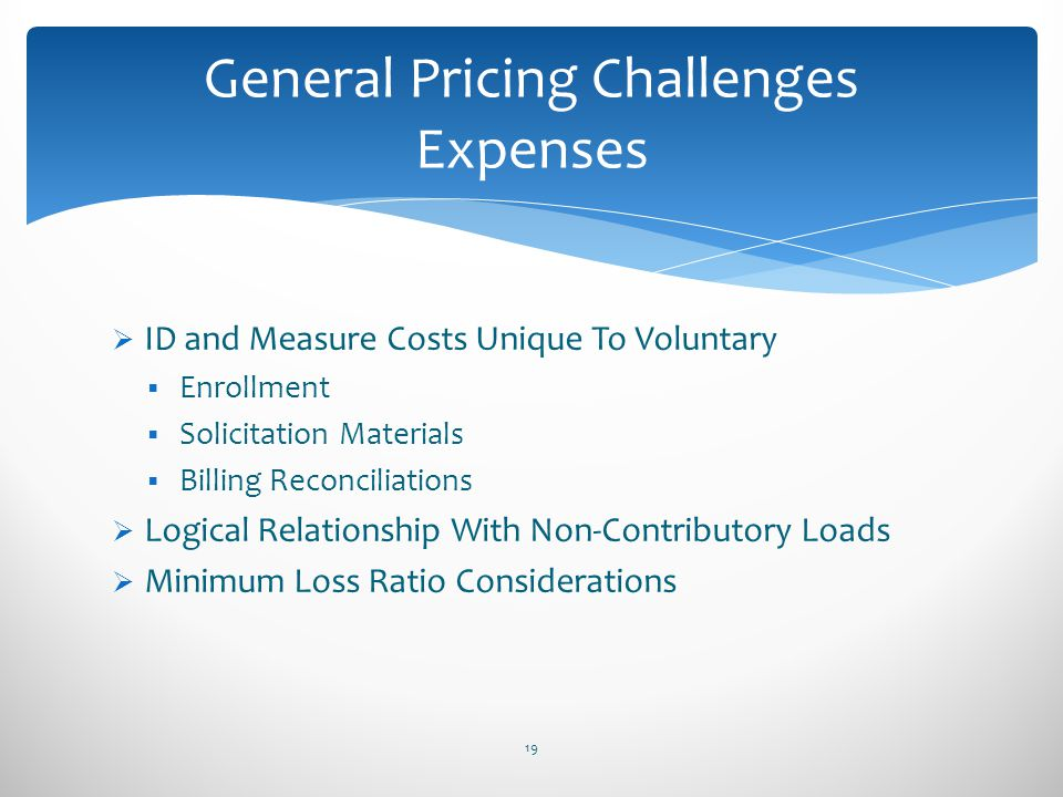 General Pricing Challenges Expenses