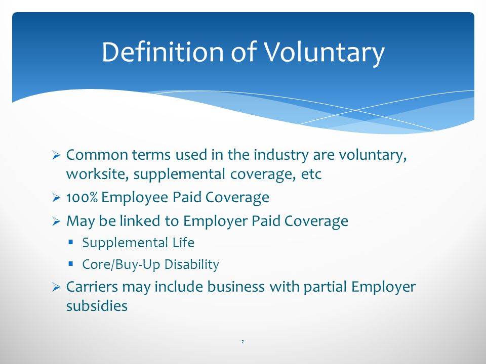 Definition of Voluntary