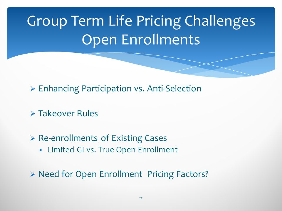 Group Term Life Pricing Challenges Open Enrollments