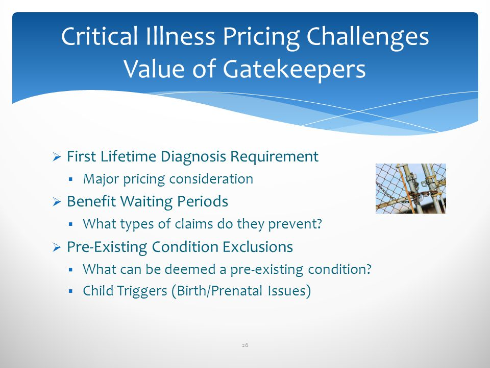Critical Illness Pricing Challenges Value of Gatekeepers